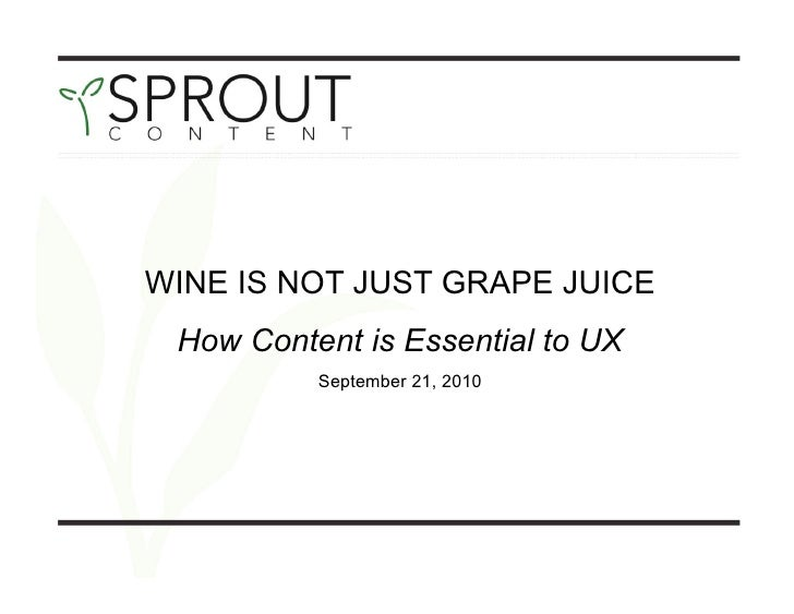Wine is Not Just Grape Juice: How Content is Essential to UX