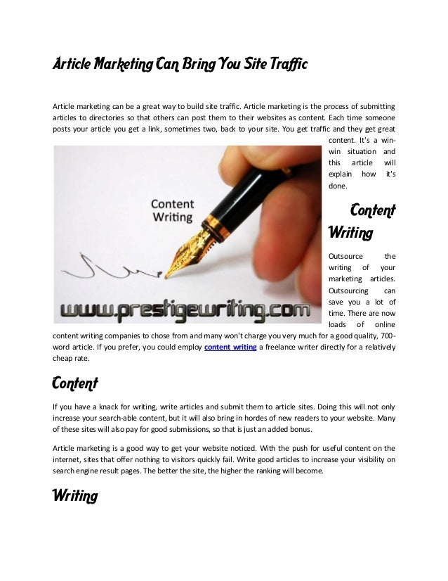 Article Marketing Can Bring You Site Traffic Article marketing can be a great way to build site traffic. Article marketing...