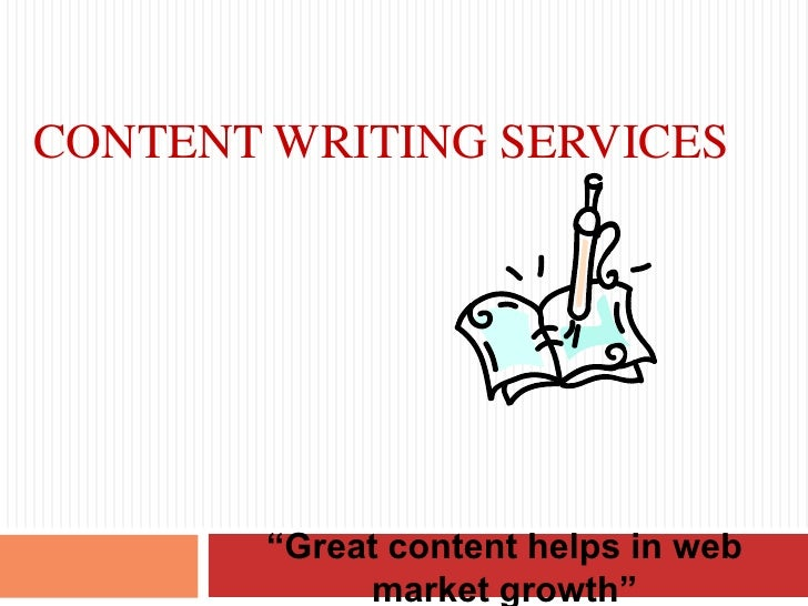 "Content writing services <br />""Great content helps in web market growth"" <br />"