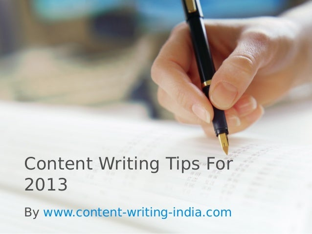 Content Writing Tips For2013By www.content-writing-india.com