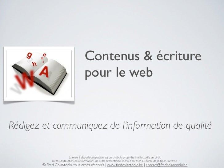 Contenus & écriture                                         pour le webRédigez et communiquez de l'information de qualité ...