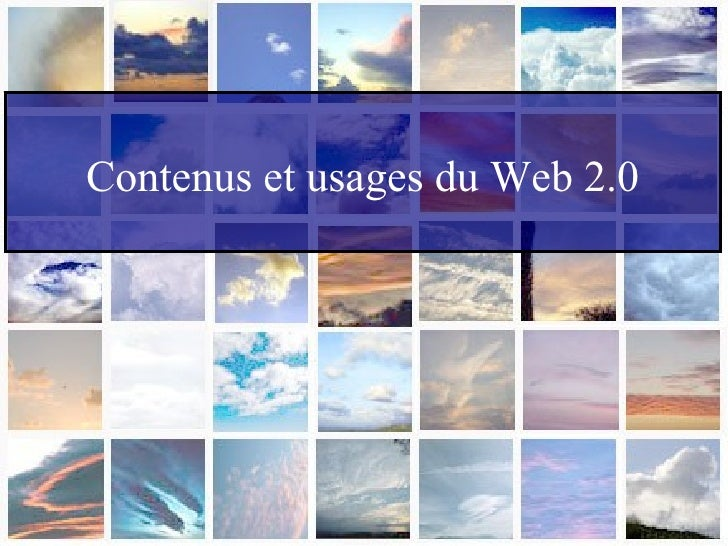 Contenus et usages du Web 2.0
