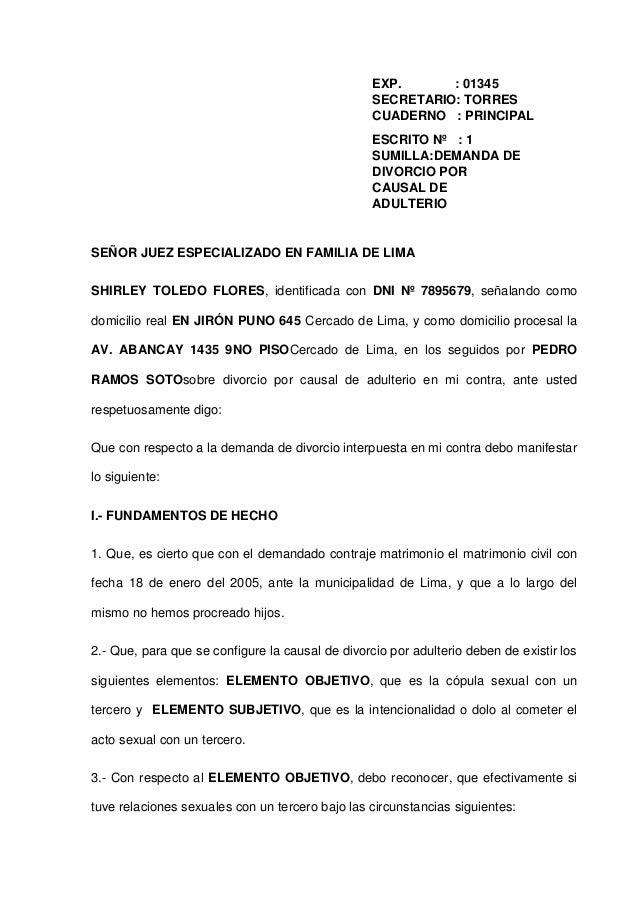 EXP. : 01345 SECRETARIO: TORRES CUADERNO : PRINCIPAL ESCRITO Nº : 1 SUMILLA:DEMANDA DE DIVORCIO POR CAUSAL DE ADULTERIO SE...