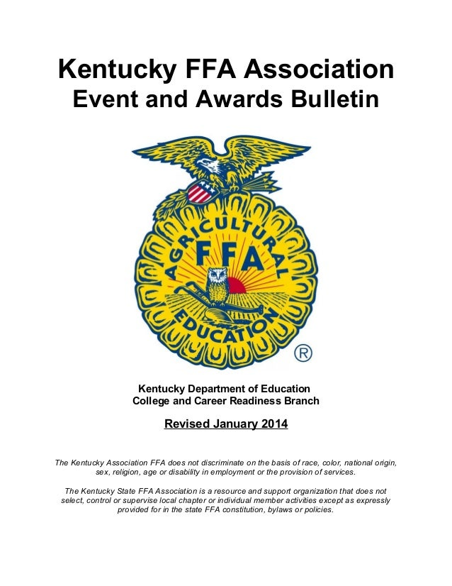 Kentucky FFA Association Event and Awards Bulletin  Kentucky Department of Education College and Career Readiness Branch  ...