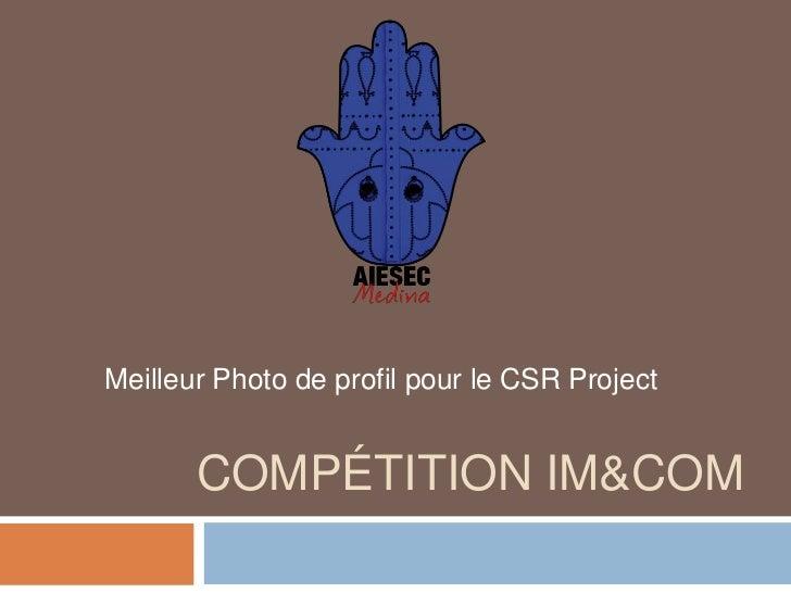 Meilleur Photo de profil pour le CSR Project       COMPÉTITION IM&COM