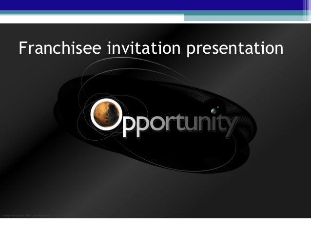 Franchisee invitation presentation