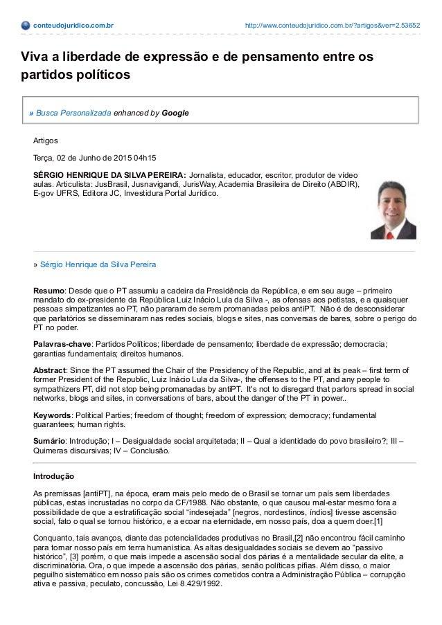 conteudojuridico.com.br http://www.conteudojuridico.com.br/?artigos&ver=2.53652 Viva a liberdade de expressão e de pensame...