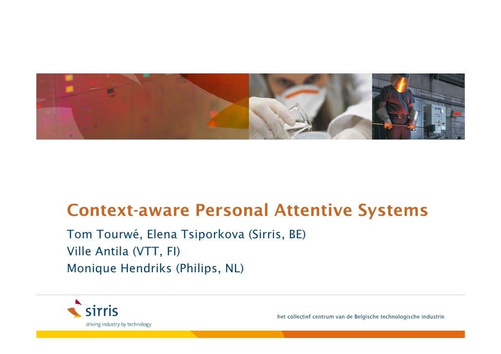 Context-aware personal-attentive systems