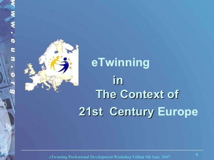 eTwinning  in The Context of  21st  Century  Europe