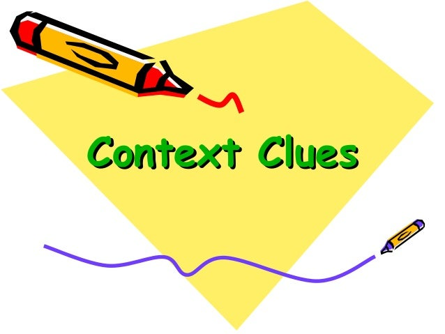 Context clues for Fourth Graders