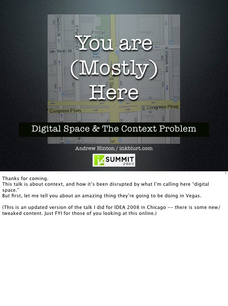 You are                             (Mostly)                               Here             Digital Space & The Context Pr...