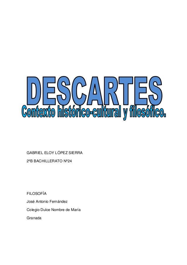GABRIEL ELOY LÓPEZ SIERRA2ºB BACHILLERATO Nº24FILOSOFÍAJosé Antonio FernándezColegio Dulce Nombre de MaríaGranada