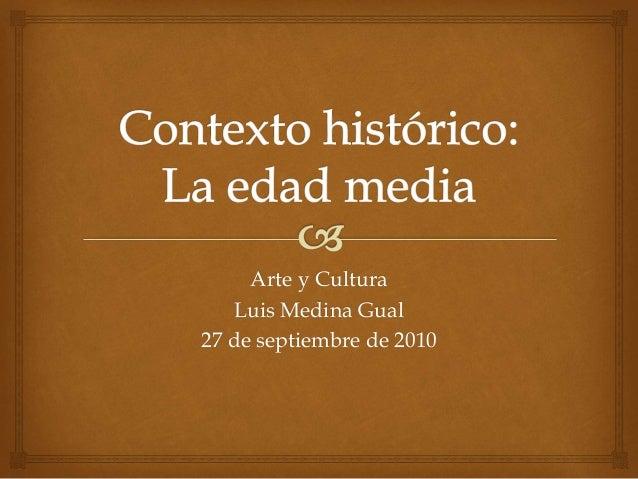 Arte y Cultura Luis Medina Gual 27 de septiembre de 2010