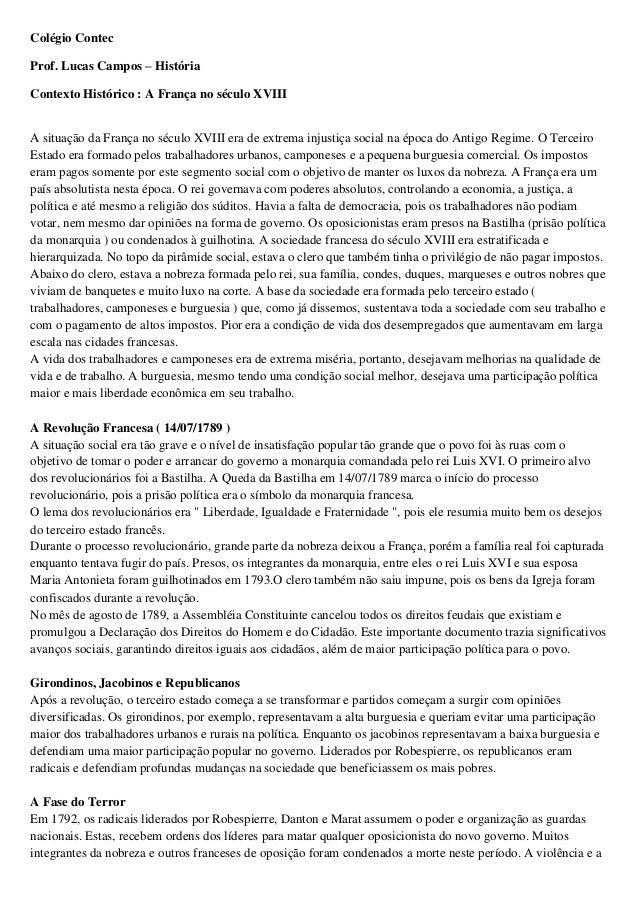 Colégio ContecProf. Lucas Campos – HistóriaContexto Histórico : A França no século XVIIIA situação da França no século XVI...