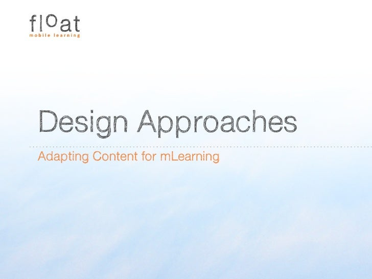 Design Approaches for Adapting Content for mLearning