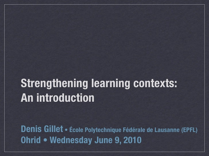 Strengthening learning contexts: An introduction