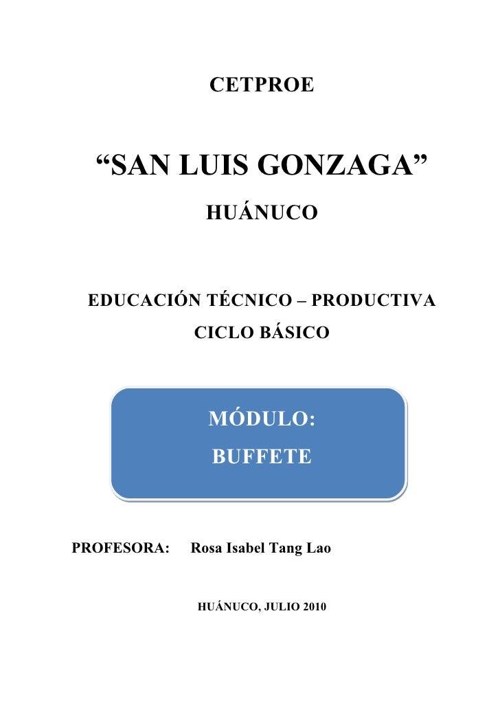 """CETPROE     """"SAN LUIS GONZAGA""""                HUÁNUCO    EDUCACIÓN TÉCNICO – PRODUCTIVA              CICLO BÁSICO         ..."""