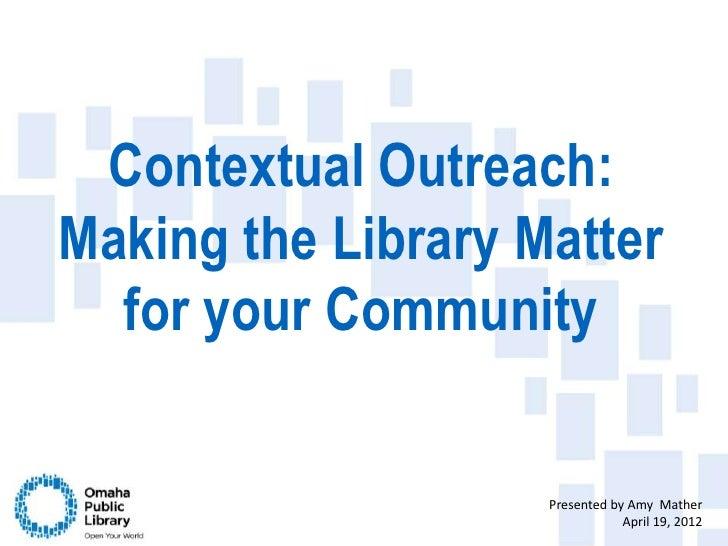 Contextual outreach tla