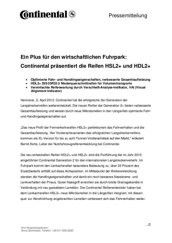 PressemitteilungEin Plus für den wirtschaftlichen Fuhrpark:Continental präsentiert die Reifen HSL2+ und HDL2+      Optimi...
