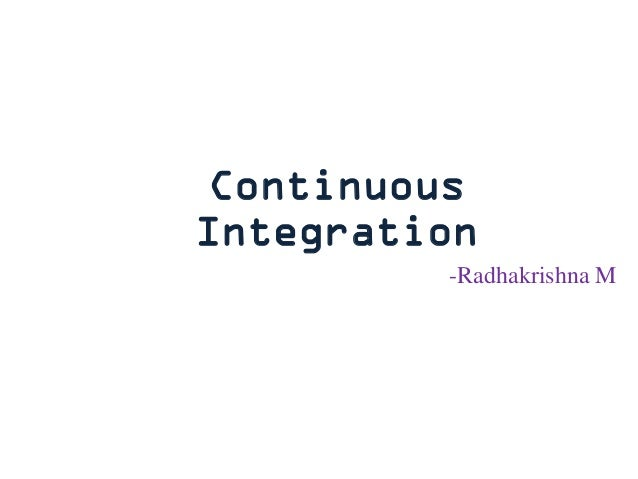 Contineous integration witg