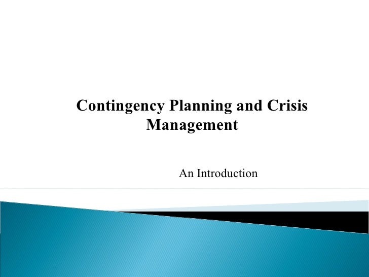 Contingency Planning and Crisis Management An Introduction