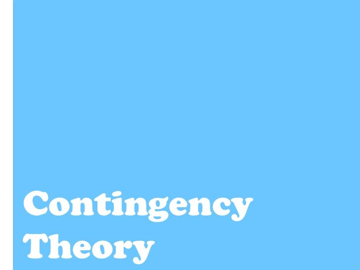 The Contingency Theory