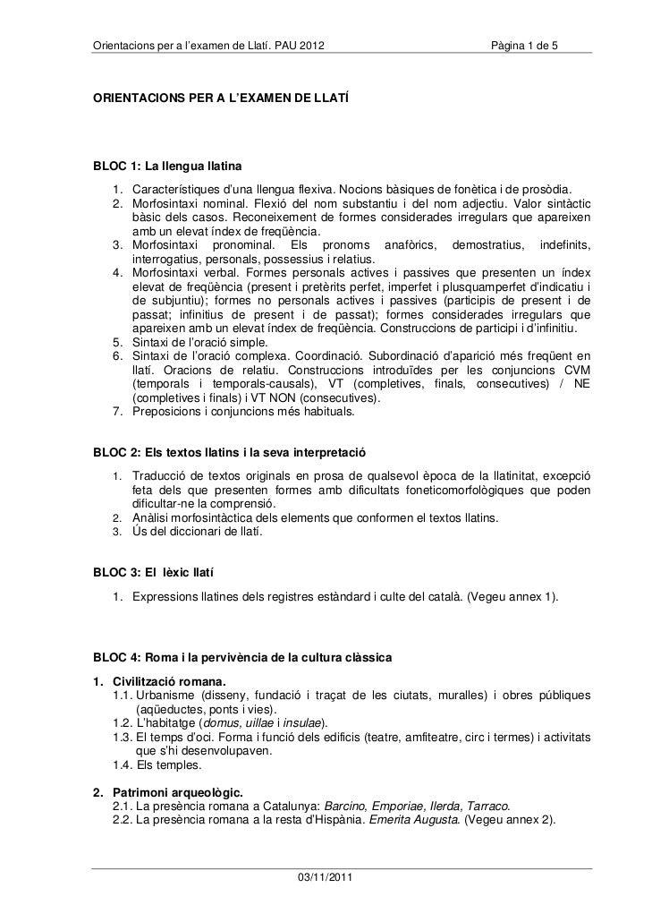Orientacions per a l'examen de Llatí. PAU 2012                                  Pàgina 1 de 5ORIENTACIONS PER A L'EXAMEN D...