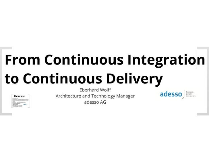 From Continous Integration to Continuous Delivery