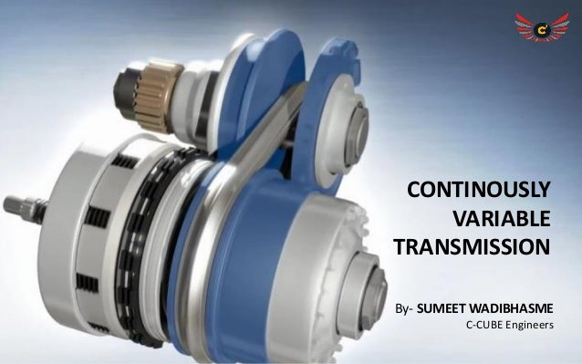 Continuously Variable Transmission : Continuously variable transmission cvt