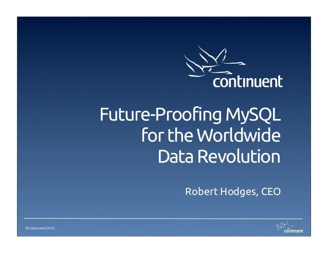 Future Proofing MySQL by Robert Hodges, Continuent