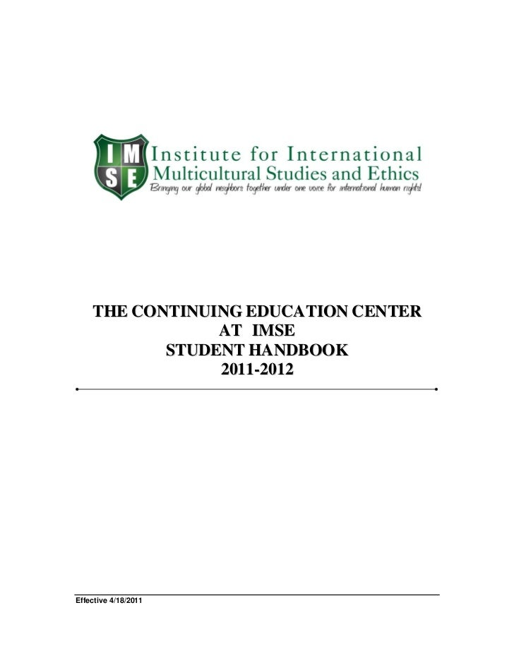 THE CONTINUING EDUCATION CENTER                A T IM S E           STUDENT HANDBOOK                2011-2012Effective 4/1...
