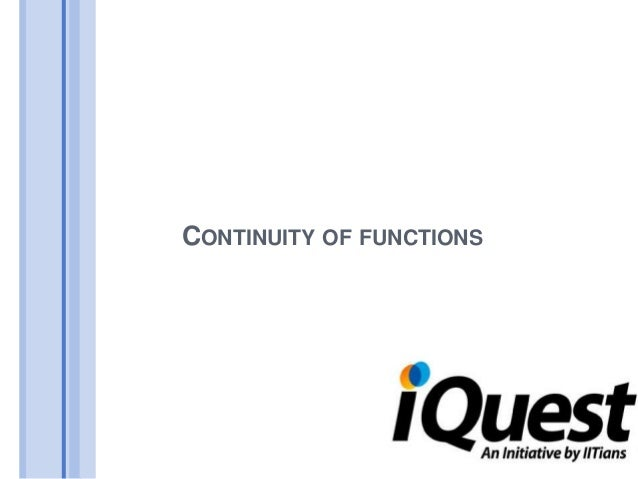CONTINUITY OF FUNCTIONS
