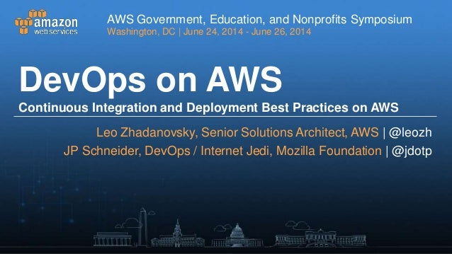 DevOps and Continuous Deployment @ WWPS Government, Education, and Non-profit Symposium 2014