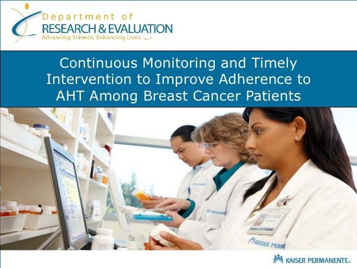 Continuous Monitoring and TimelyIntervention to Improve Adherence to AHT Among Breast Cancer Patients
