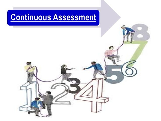 continuous assessment