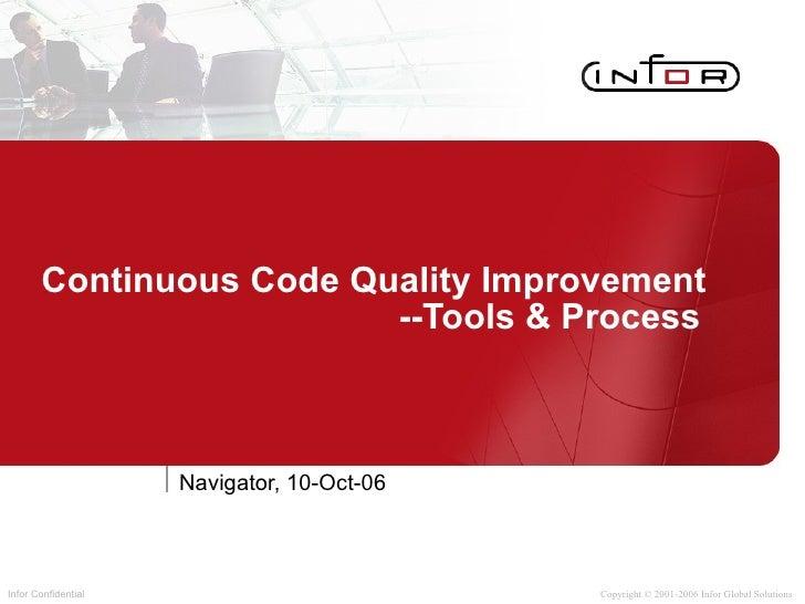 Continuous Code Quality Improvement   --Tools & Process Navigator, 10-Oct-06