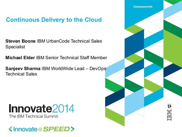 Continuous Delivery to the cloud - Innovate 2014