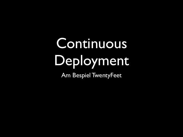 Continous Deployment - Schneller entwickeln