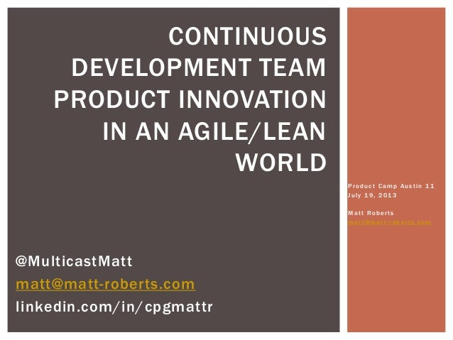 Continuous Development team product Innovation in an AgileLean World