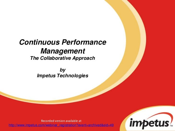 Continuous Performance            Management             The Collaborative Approach                          by           ...