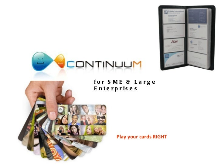 Play your cards RIGHT for SME & Large Enterprises