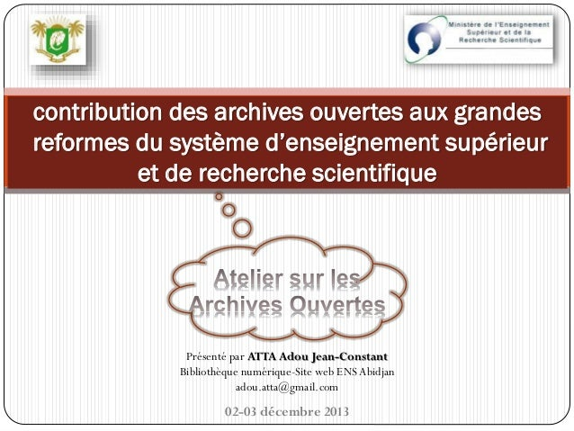 contribution des archives ouvertes aux grandes reformes du système d'enseignement supérieur et de recherche scientifique  ...