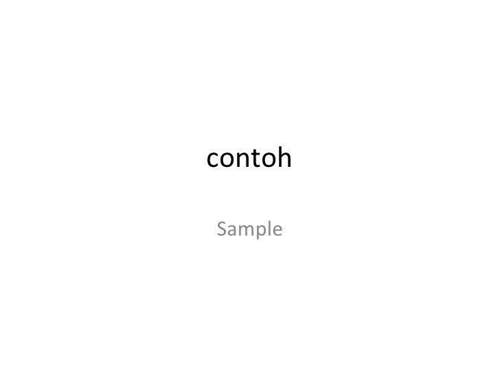 contoh<br />Sample<br />