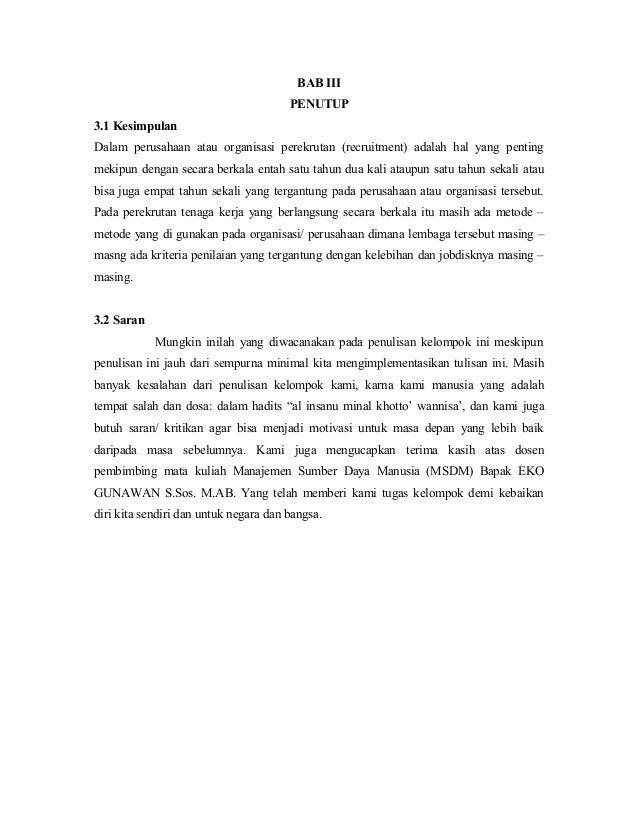 BAB III                                       PENUTUP3.1 KesimpulanDalam perusahaan atau organisasi perekrutan (recruitmen...