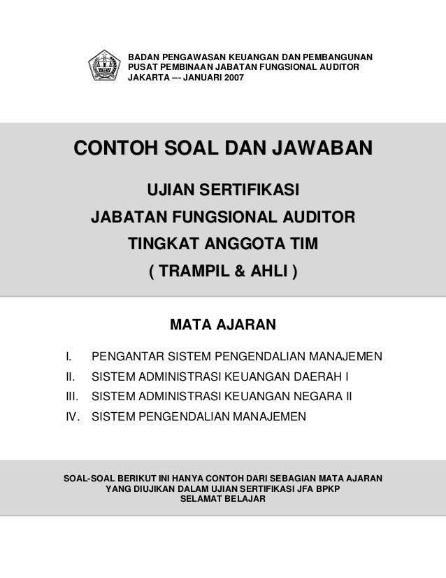 BADAN PENGAWASAN KEUANGAN DAN PEMBANGUNAN            PUSAT PEMBINAAN JABATAN FUNGSIONAL AUDITOR            JAKARTA --- JAN...