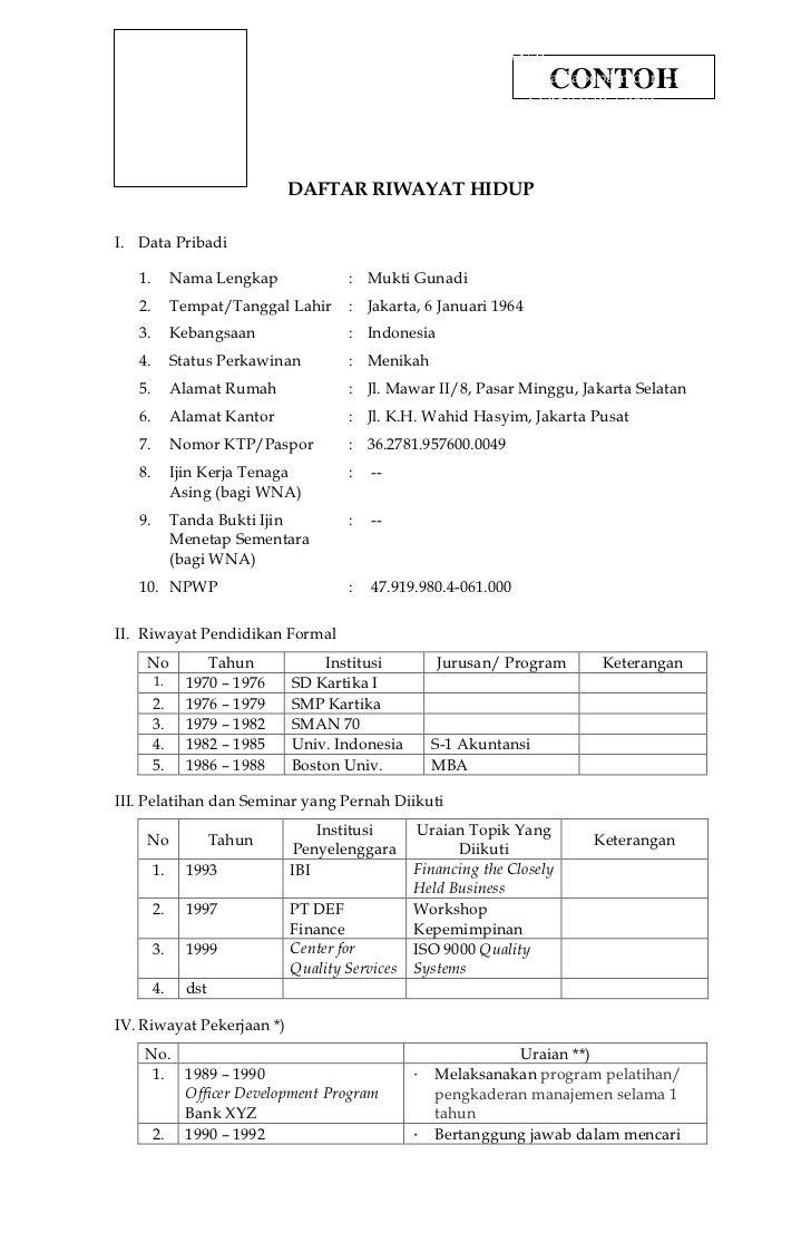 DAFTAR RIWAYAT HIDUP<br />Data Pribadi<br />Nama Lengkap:Mukti GunadiTempat/Tanggal Lahir:Jakarta, 6 Januari 1964Kebangsaa...
