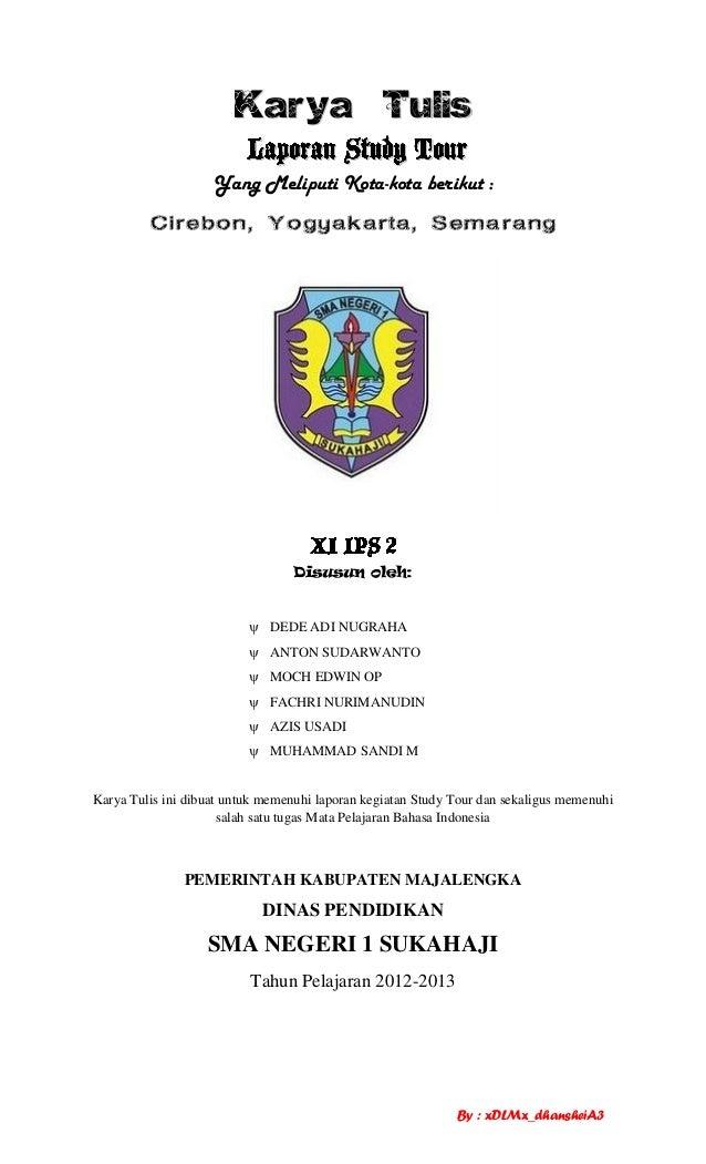 contoh karya tulis STUDY TOUR BANDUNG - JAKARTA