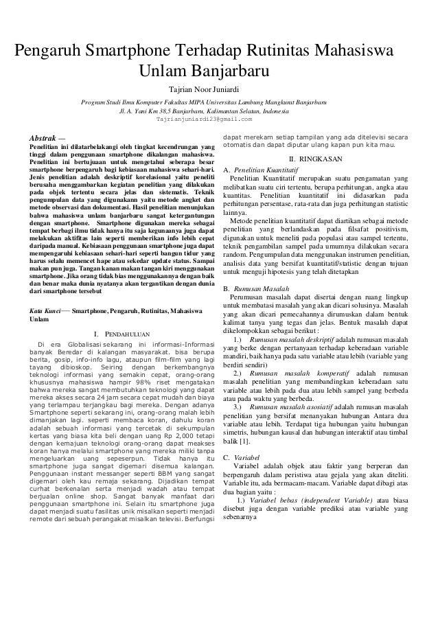 Pengaruh Smartphone Terhadap Rutinitas Mahasiswa Unlam Banjarbaru Tajrian Noor Juniardi Program Studi Ilmu Komputer Fakult...