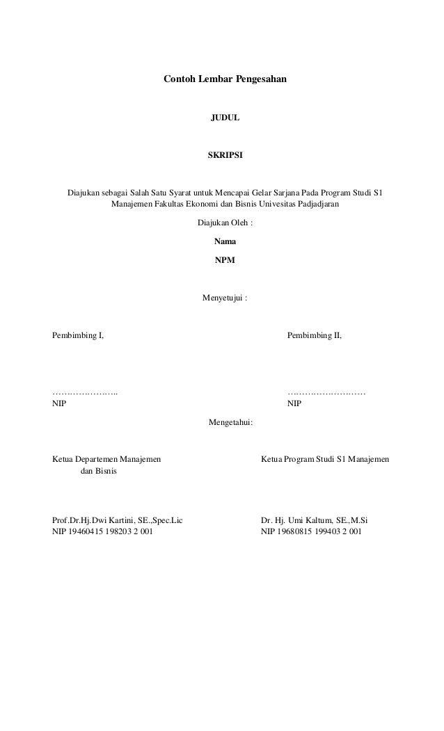 Contoh Lembar Pengesahan JUDUL SKRIPSI Diajukan sebagai Salah Satu Syarat untuk Mencapai Gelar Sarjana Pada Program Studi ...