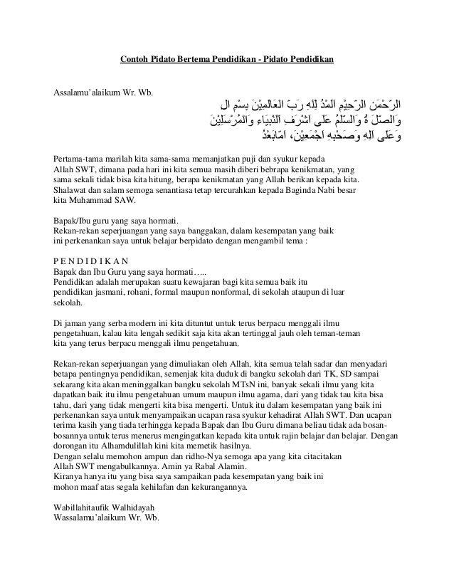 Contoh Pidato Bertema Pendidikan - Pidato PendidikanAssalamu'alaikum Wr. Wb.Pertama-tama marilah kita sama-sama memanjatka...